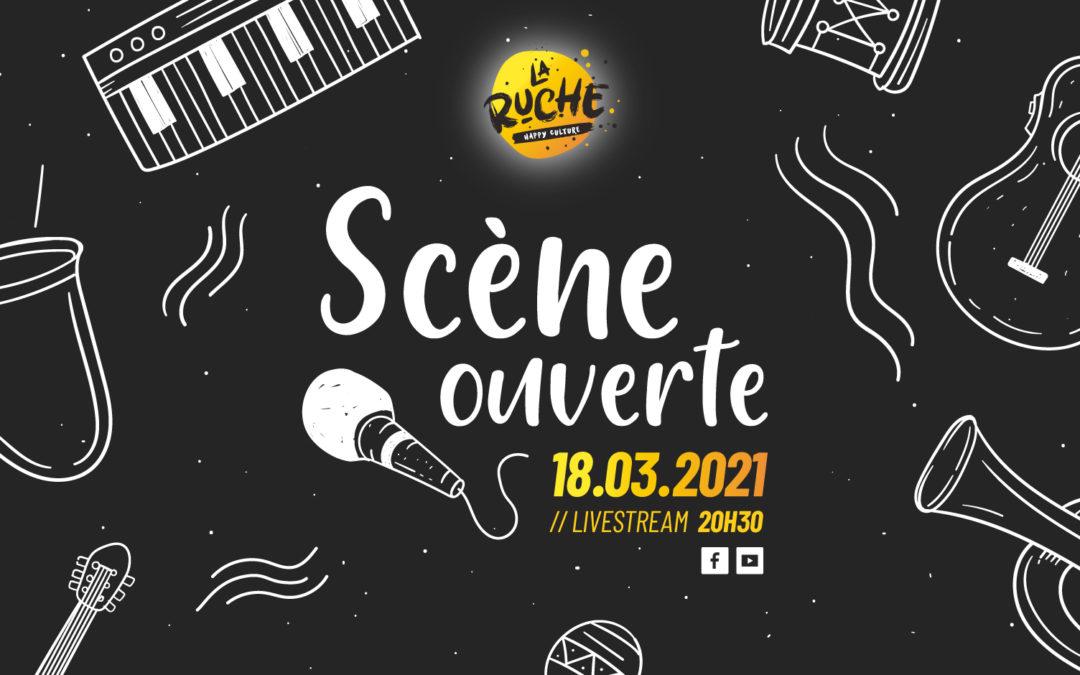 Scène Ouverte [18.03.2021]