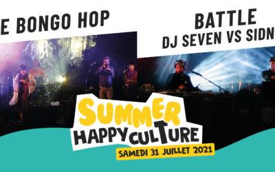 RETOUR • SUMMER HAPPYCULTURE – CONCERT : The Bongo Hop / Battle Dj Seven VS Sidney